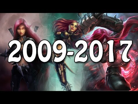 The Evolution Of Katarina 20092017 League Of Legends