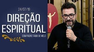 Direção Espiritual - 24/07/19