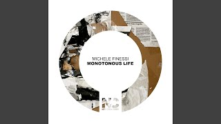 Monotonous Life
