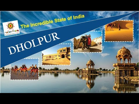 Dholpur | Rajasthan Tourism | Top Places to Visit in Rajasthan | Incredible India