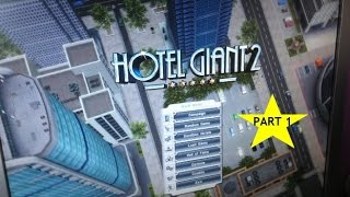 Hotel Giant 2- my playthrough Episode 1
