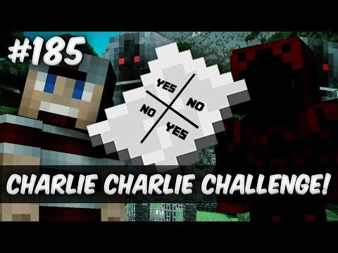 Minecraft survival #185 - CHARLIE CHARLIE CHALLENGE!