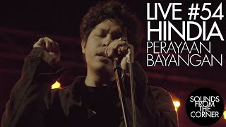 Download Sounds From The Corner : Live #54 Hindia - Perayaan Bayangan