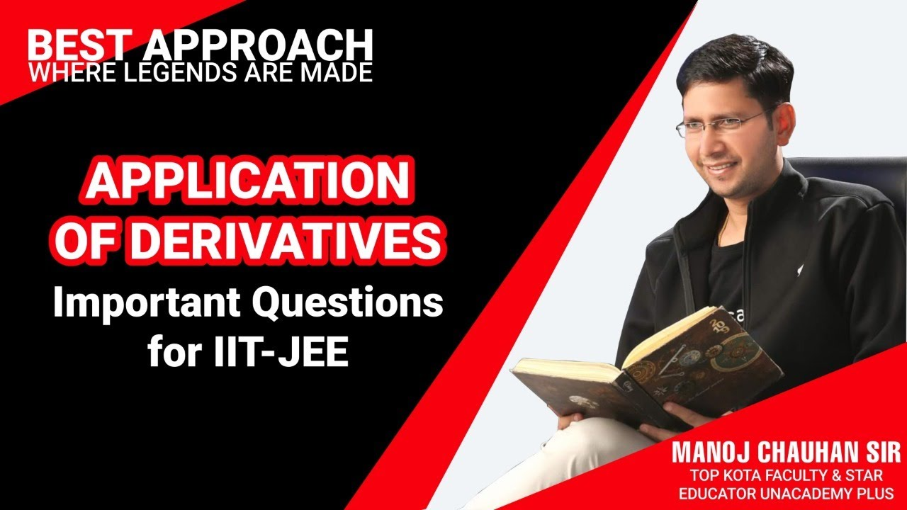 🔥 JEE Mathematics | Important Question for IIT-JEE | by Manoj Chauhan Sir - Best Approach
