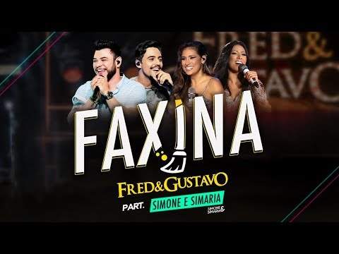 Fred & Gustavo part Simone & Simaria - Faxina