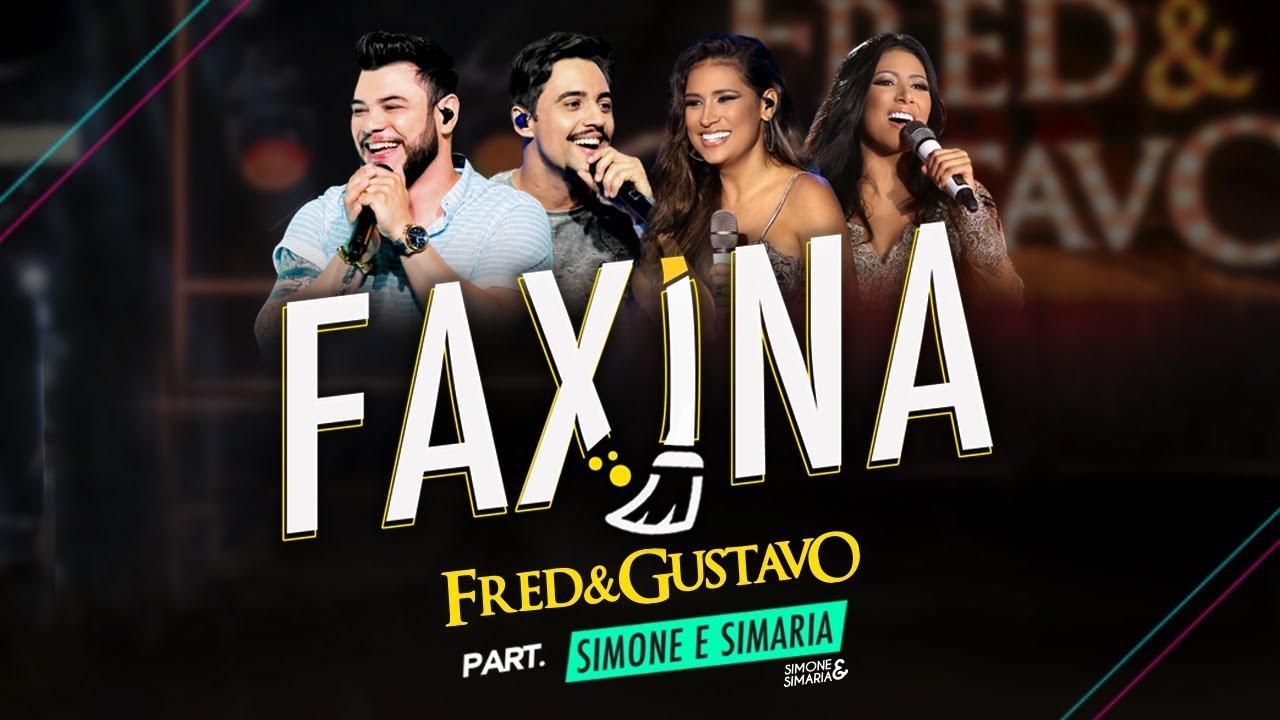 Fred & Gustavo (part. Simone & Simaria) - Faxina #1