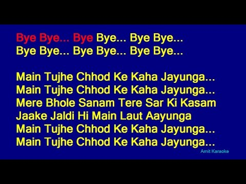Main Tujhe Chhod Ke - Kumar Sanu Hindi Full Karaoke with Lyrics