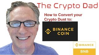 How to Convert Crypto Dust to Binance Coin BNB