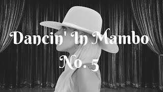 Dancin In Mambo No. 5 - Lady Gaga vs. Lou Bega