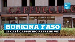Gambar cover Burkina Faso : le Café Cappuccino reprend vie