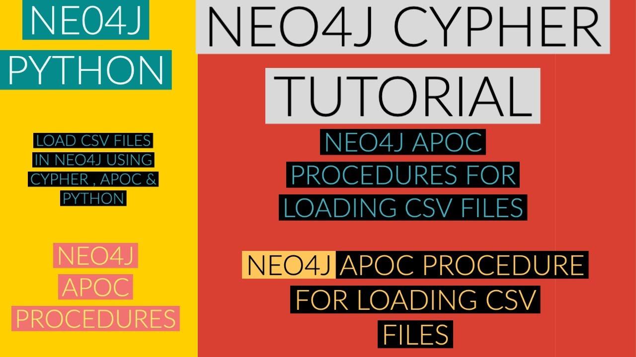 NEO4J|NEO4J TUTORIAL|Neo4j Python|Load Csv Files In Neo4j Cypher ,Apoc & Python