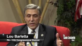 The Sam Lesante Show - U.S. Congressman Lou Barletta