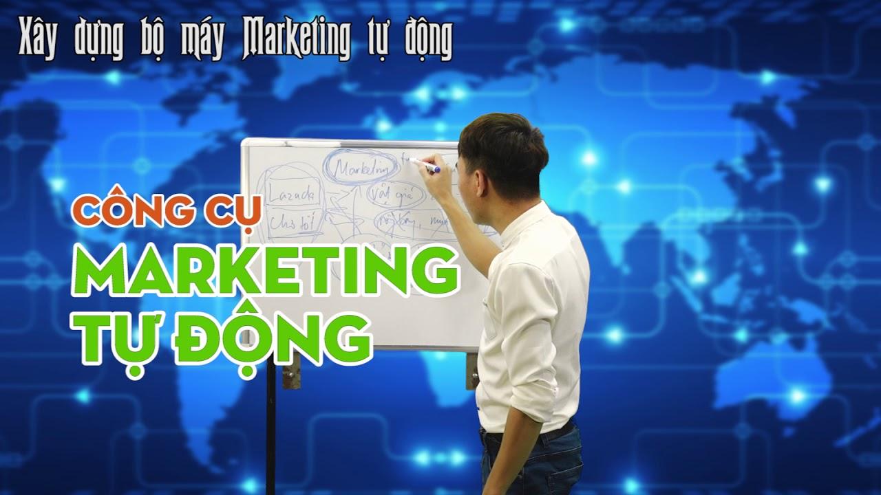 Marketing online: hướng dẫn xây dựng bộ máy marketing tự động