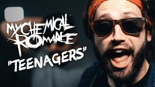 TEENAGERS - My Chemical Romance - (Jonathan Young & Caleb Hyles cover version)