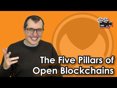 The Five Pillars of Open Blockchains