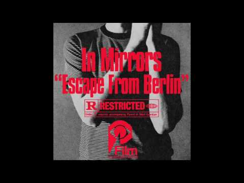 """IN MIRRORS """"TAKE YOUR MOVEMENT AWAY"""" Escape From Berlin LP"""