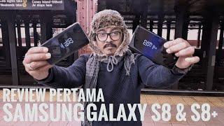 Mau Beli Galaxy S8 dan S8+? Tonton Ini Dulu