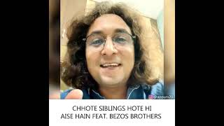Chote Siblings Feat Bezos Brothers   YT #Shorts by Appurv Gupta aka GuptaJi   Stand Up Comedy