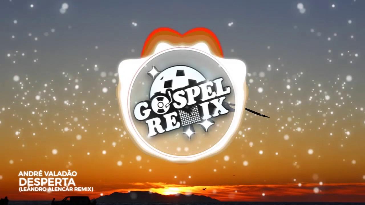 André Valadão - Desperta (Leändro Alencär Remix) [Progressive House Gospel]