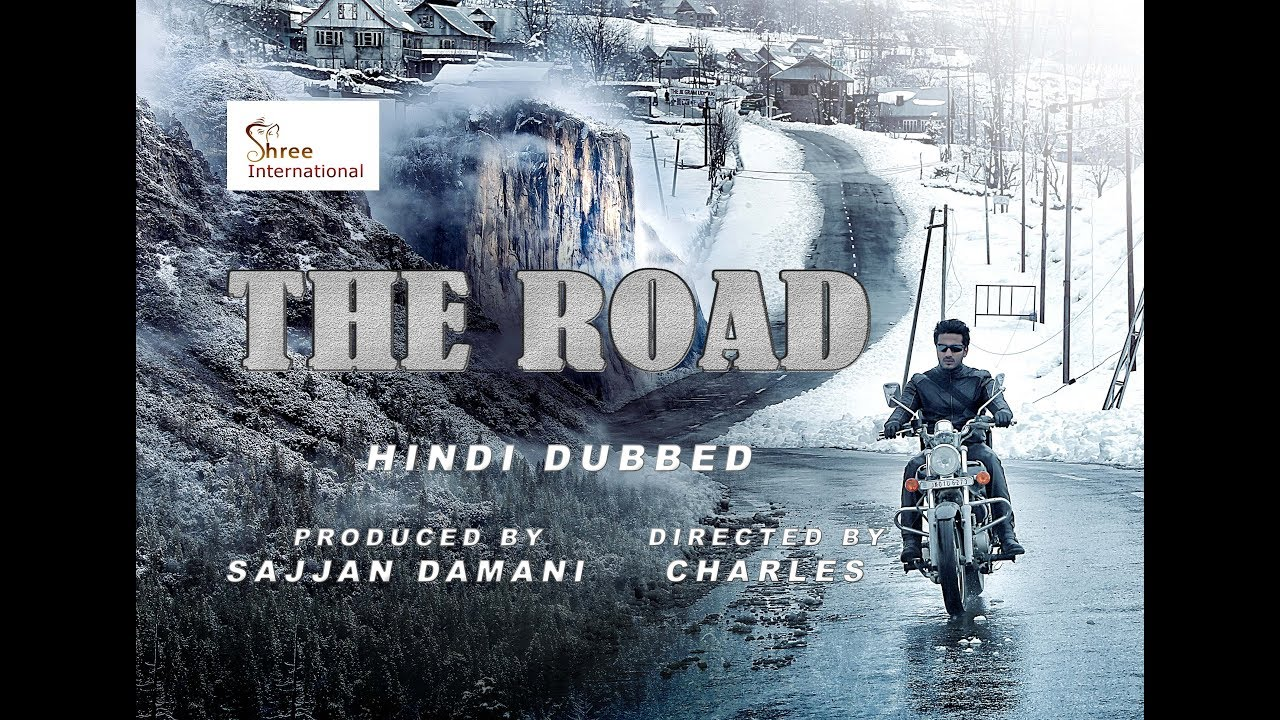 New Hindi Movei 2018 2019 Bolliwood: THE ROAD HD Dubbed Hindi Movie Trailer