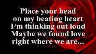 Thinking Out Loud (Lyrics) - Ed Sheeran
