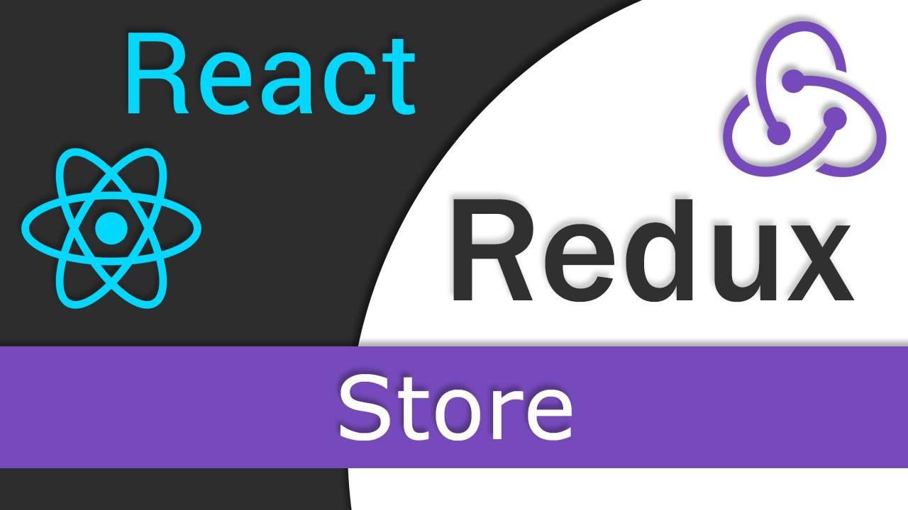 React JS / Redux Tutorial - 4 - Store