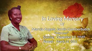 Celebrating The Life of Marcia Angela Jarvis-Cumberbatch