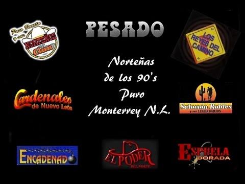 Norteñas Mix de Los 90's Puro Monterrey N.L.