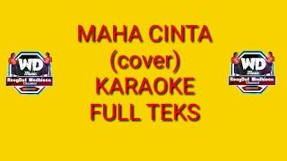 MAHA CINTA KARAOKE cover WD MUSIC full teks