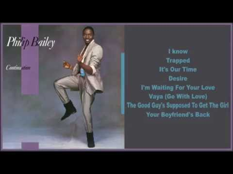 Philip Bailey -- Continuation (Full Album)