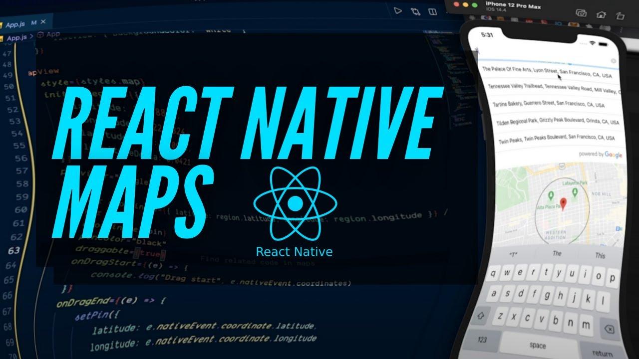 React Native Maps Mini Course