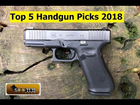 Top 5 Handguns Picks of 2018