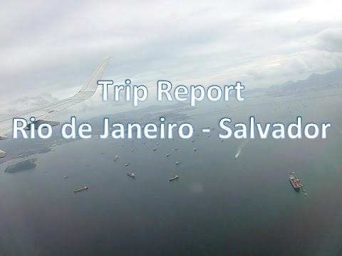 Trip Report Rio De Janeiro (GIG) To Salvador (SSA) On Board LATAM