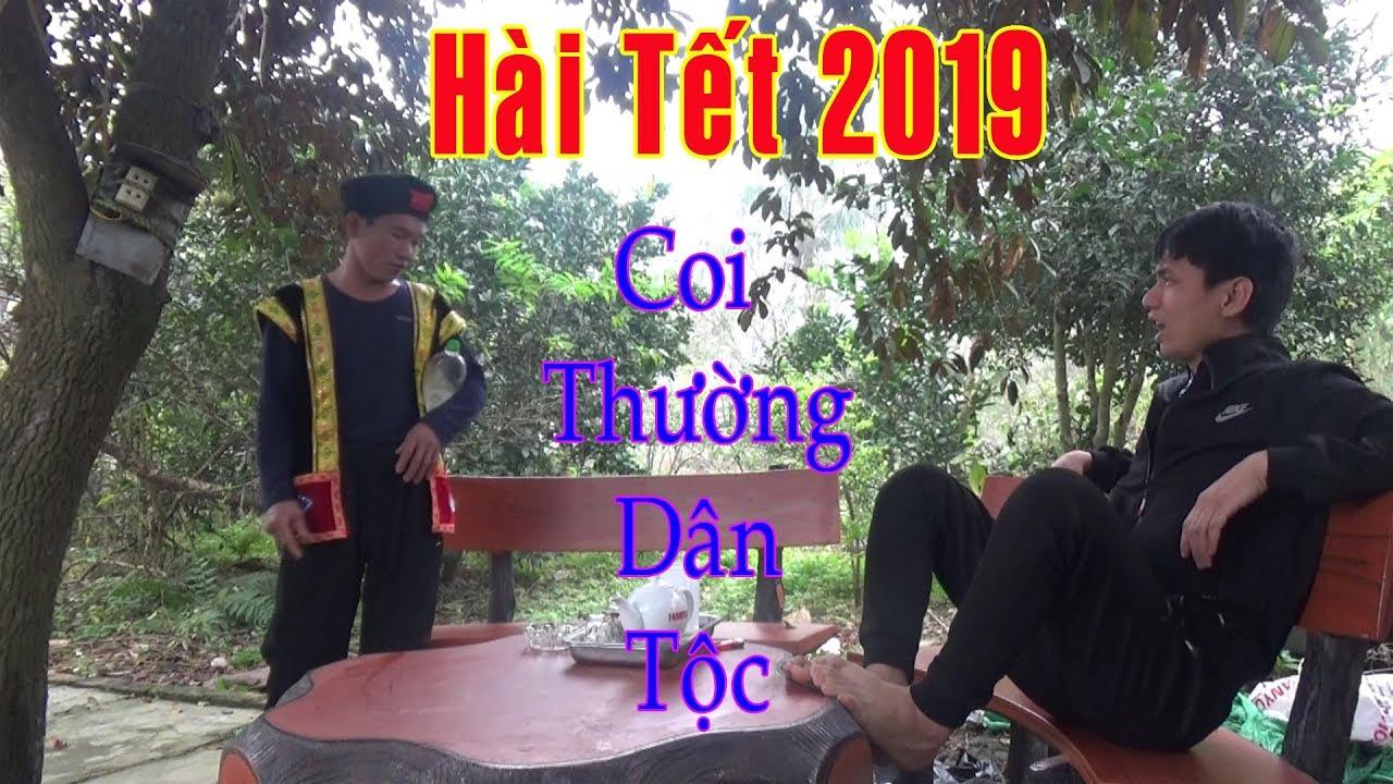 Hài Tết 2019 - Đừng Bao Giờ Coi Thường Người Dân Tộc - Xỉ Nhục Anh Dân Tộc Sau 5 Năm Và Cái Kết