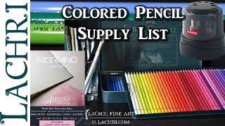 Colored Pencil supply list w/ Lachri