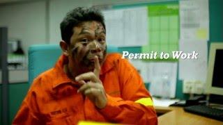 """Permit to Work - """"Ingat! Jangan Ambil Mudah"""""""