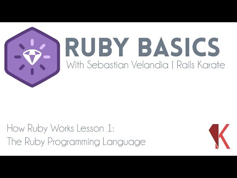 Ruby Basics - How Ruby Works - The Ruby Programming Language
