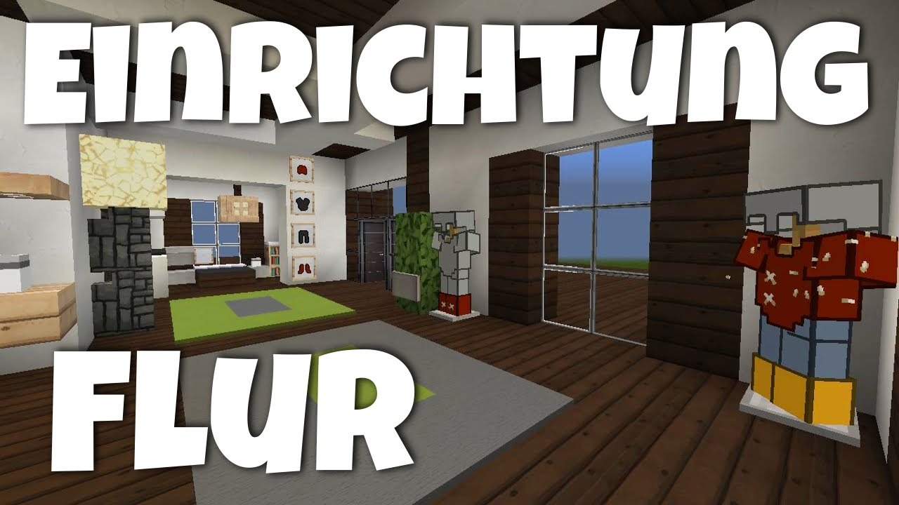 minecraft luxus haus einrichten part 12 flur jannis. Black Bedroom Furniture Sets. Home Design Ideas