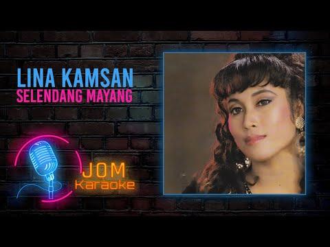 Lina Kamsan - Selendang Mayang