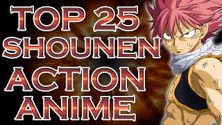 Video My Top 25 Shounen & Action Anime Suggestions Part 1 download MP3, 3GP, MP4, WEBM, AVI, FLV Juli 2018