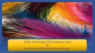 TEKLA 2016 INSTALLATION GUIDE