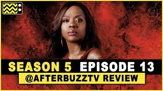 How To Get Away With Murder Season 5 Episode 13 Review & After Show