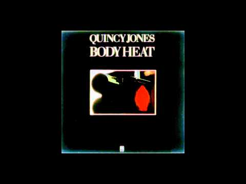 Quincy Jones - [ Body Heat ] FULL ALBUM {1974} --((HQ))--