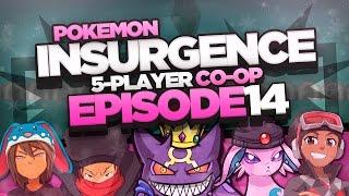 "Pokémon Insurgence 5-Player Randomized Nuzlocke - Ep 14 ""ALL THIS STORY"""