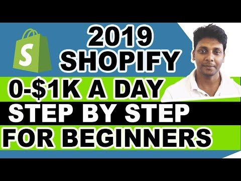 Shopify Tutorial For Beginners 2019 - 0-$1K A Days | Shopify Dropshipping thumbnail