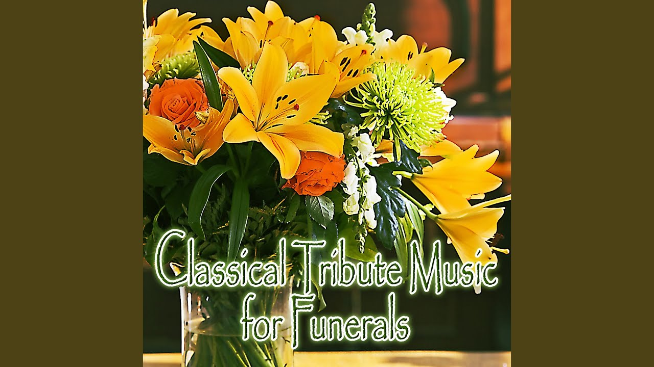 Pastorale Bach Effortless Regal Funeral For A Friend Youtube
