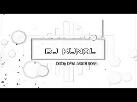 DDD6 DEVLIMADI SONG DJ KHUNAL VASDA