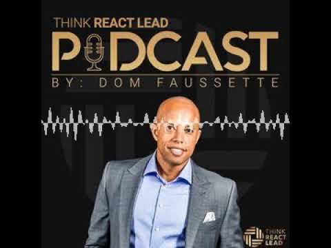 Industry Trends on the Importance of Business Coaching    Think React Lead Podcast with Dom Fau...