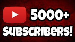 Thanks you for 5000+ SUBSCRIBERS!!!