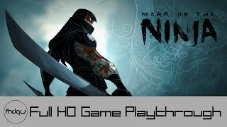 Mark of the Ninja - Full Game Playthrough (No Commentary)